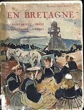 En Bretagne. De Saint-Brieuc à Brest et de Quimper à Vannes 1930