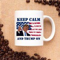 Keep Calm And Trump On Ceramic Coffee Mug Tea Cup