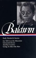James Baldwin: Early Novels and Stories: Go Tell It on a Mountain / Giovanni's R