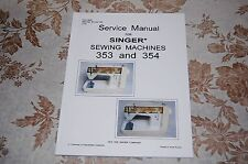 Professional Full Edition Service Manual for Singer 353 and 354 Sewing Machines.