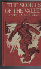 The Scouts of the Valley by Joseph A Altsheler HC 1911