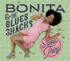 Bonita & The Blues Shacks - Sweet Thing CD NEU