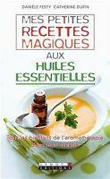 Mes petites recettes magiques aux huiles essentielles de D... | Livre | état bon