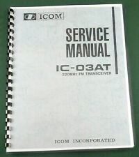 """Icom IC-03AT Service Manual: w/11""""X24"""" Schematic, Protective Covers"""