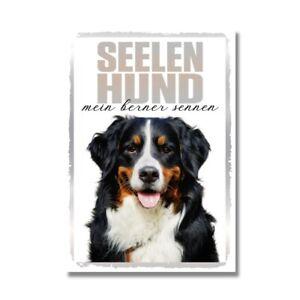 Berner Sennenhund Seelenhund Dog Schild Spruch Türschild Hundeschild Warnschild