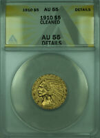 1910 Indian Half Eagle $5 Gold Coin ANACS AU-55 Details Cleaned
