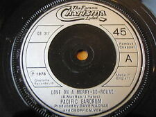 "PACIFIC EARDRUM - LOVE ON A MERRY-GO-ROUND  7"" VINYL"