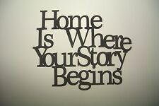 "Black Wood Wall Words ""Home Is Where Your Story Begins"" Wall Decor Sign"