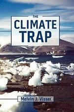 The Climate Trap: A Perilous Tripping of Earth's Natural Freeze Protection Syste