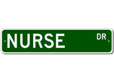 NURSE Street Sign - Personalized Last Name Sign