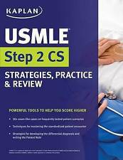 NEW USMLE Step 2 CS Strategies, Practice & Review by Kaplan Medical