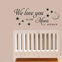 We Love You To The Moon And Back Nursery Sticker wall Quote Decals & Stickers