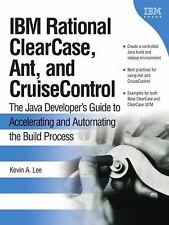 IBM Rational ClearCase, Ant, and CruiseControl: The Java Developer's Guide to A