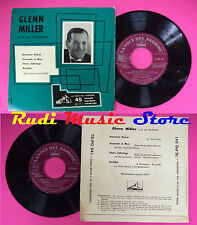 LP 45 7'' GLENN MILLER American Patrol sérénade en bleu That's 1955 pas de cd mc
