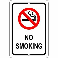 "No Smoking Aluminum Metal Warning Sign 8"" x 12"" - Will Not Rust"
