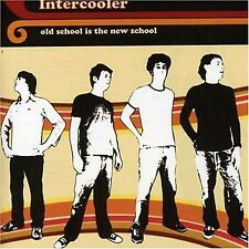 Old School Is the New School CD by Intercooler new and sealed 2006 re-release