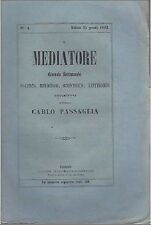 IL MEDIATORE N.4 del 25/01/1862 giornale politico  RARO diretto Carlo Passaglia