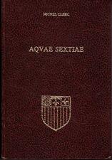 AQVAE SEXTIAE Histoire d'Aix-en-Provence dans l'Antiquité Michel Clerc Numéroté