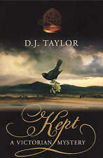 New, Kept: A Victorian Mystery, D J Taylor, Book