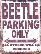 BEETLE PARKING SIGN RETRO VINTAGE STYLE 8x10in 20x25cm garage workshop art vw