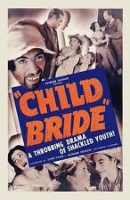 CHILD BRIDE Movie POSTER 27x40 C Shirley Mills Bob Bolinger Dorothy Carrol Diana