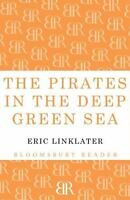 Pirates in the Deep Green Sea, Paperback by Linklater, Eric, Brand New, Free ...