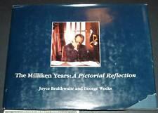 The Milliken Years George Weeks Joyce Braithwait SIGNED