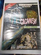GILGAMESH - L'UNICA STRADA - EURACOMIX n. 110 - 1997 -fumetto d'autore