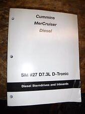 2003 MERCUISER CUMMINS DIESEL STERNDRIVES INBOARDS D7.3L D-TRONIC SERVICE MANUAL