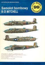 TYPI BRONI 99 NORTH AMERICAN B-25 MITCHELL BOMBER WW2 USAAF BG_RAF POLISH SQNS