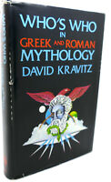 David Kravitz WHO'S WHO IN GREEK AND ROMAN MYTHOLOGY  1st Edition 2nd Printing