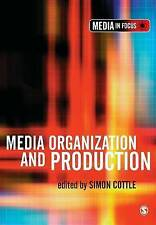 Media Organization and Production (The Media in Focus Series) by