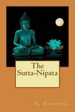 Sutta-Nipata: By V. Fausb?ll, V.