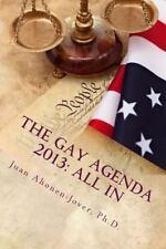 The Gay Agenda 2013 : All In by Juan Ahonen-Jover (2013, Paperback)