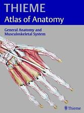 General Anatomy and the Musculoskeletal System (THIEME Atlas of Anatomy), Michae