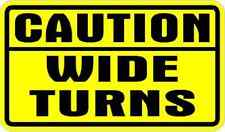 CAUTION WIDE TURNS DECAL STICKER * NEW *  TRAILERS and TRUCKS