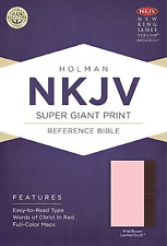 NKJV Super Giant Print Reference Bible, Pink/Brown LeatherTouch BRAND NEW!!!