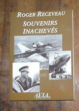 ROGER RECEVEAU  SOUVENIRS INACHEVES AVIA EDITION Aviation