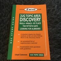 EXCEL 2UG TOPIC AREA DISCOVERY. LLOYD CAMERON. HSC STUDY GUIDE. 1864413719