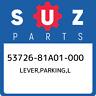 53726-81A01-000 Suzuki Lever,parking,l 5372681A01000, New Genuine OEM Part