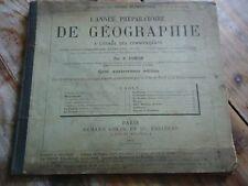 SCOLAIRE - L' ANNEE PREPARATOIRE DE GEOGRAPHIE A L' USAGE DES COMMENCANTS 1895