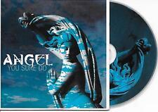 ANGEL - You sure do CD SINGLE 4TR Dutch Cardsleeve 2004 Euro House (Spinnin')
