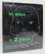 MICHEL COT - La Glace a 2 Faces - PIERRE MAC ORLAN 1ST EDITION Arthaud HCDJ 1957