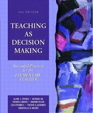 Teaching as Decision Making: Successful Practices for the Elementary Teacher, Al