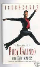 ICEBREAKER-THE AUTOBIOGRAPHY OF OLYMPIC ICE SKATER RUDY GALINDO SIGNED 1ST HB