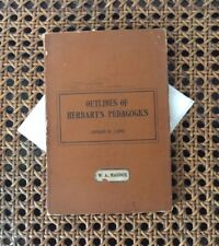 Antique Book Herbart's Pedagogics, Outlines Of, 1894, First Edition.