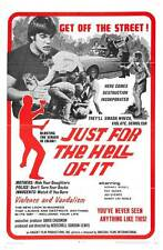 JUST FOR THE HELL OF IT Movie POSTER 27x40 Ray Sager Rodney Bedell Agi Gyenes