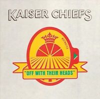 Off With Their Heads - Kaiser Chiefs - CD