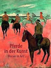 Pferde in der Kunst (2017, Gebundene Ausgabe)