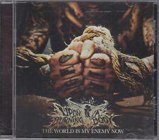 UPON A BURNING BODY - the world is my enemy now CD